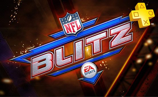 PlayStation Plus Update: NFL Blitz Joins the Plus Roster