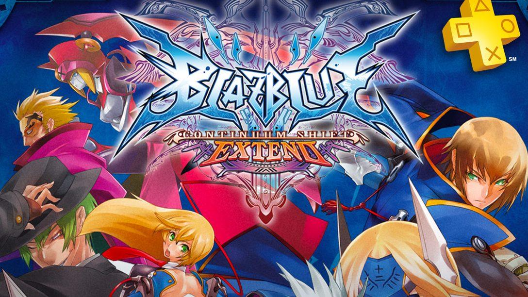 PlayStation Plus Update: BlazBlue: Continuum Shift Extend