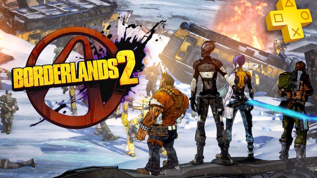 PlayStation Plus: Borderlands 2 Free for Members – PlayStation Blog