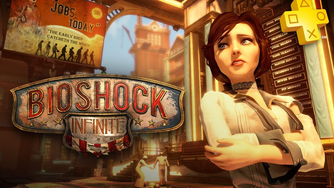 PlayStation Plus: BioShock Infinite Joins the Instant Game Collection
