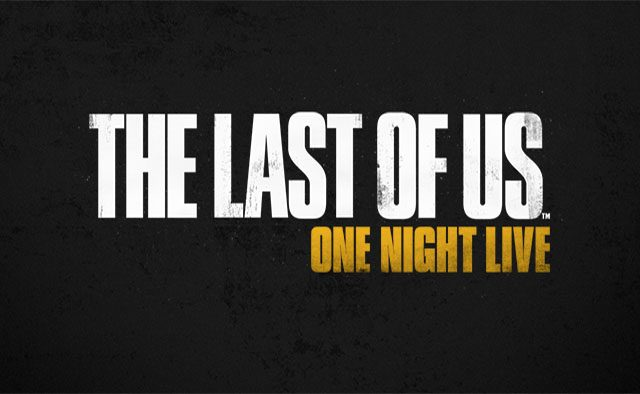 Watch The Last of Us: One Night Live Monday, July 28