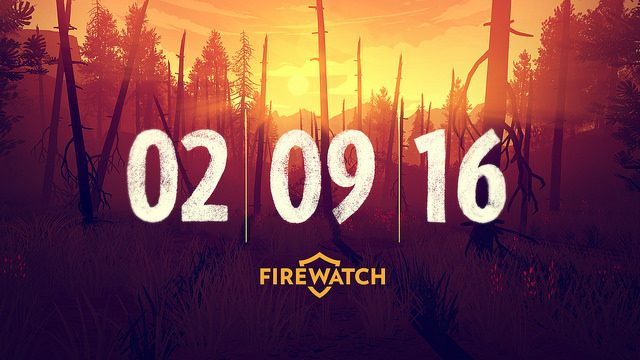 Firewatch Arrives February 9, 2016 on PS4