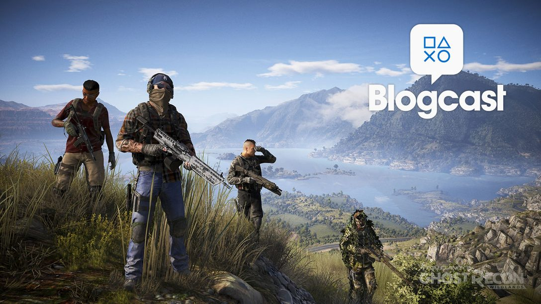 PlayStation Blogcast 235: Born to be Wildlands – PlayStation