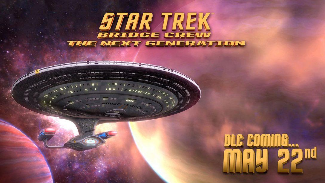 Star Trek: Bridge Crew's New DLC Enters The Next Generation on PS VR May 22