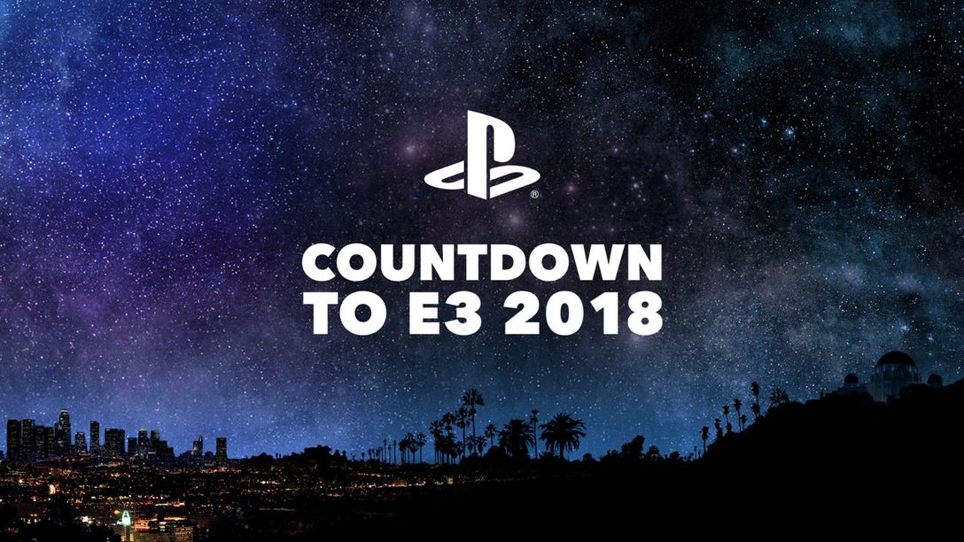 PlayStation's Countdown to E3 2018 Begins Wednesday, June 6