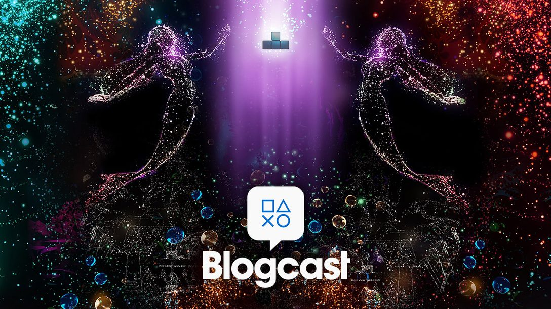 PlayStation Blogcast 312: What a Trip!