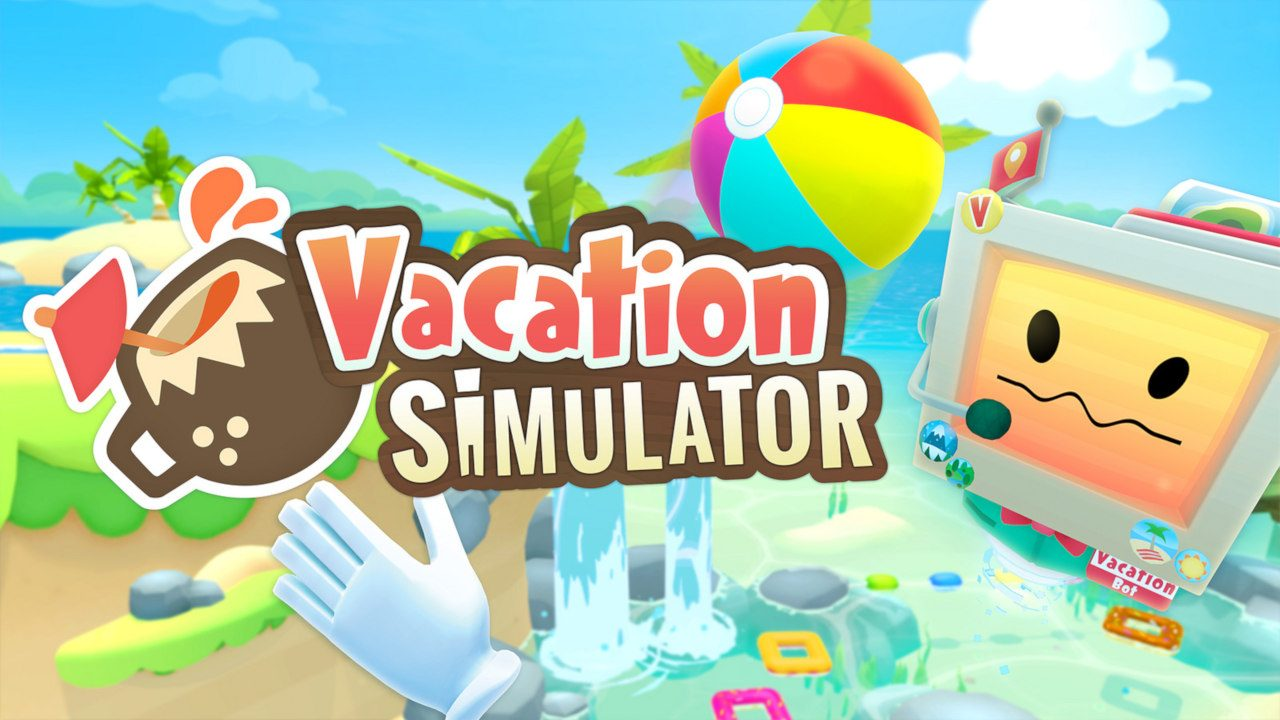Vacation Simulator: Embracing Chaos with Emergent Gameplay ...