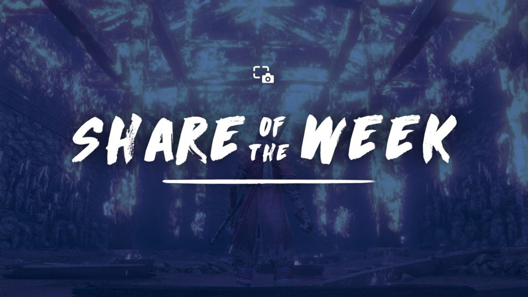 Share of the Week – Sekiro: Shadows Die Twice