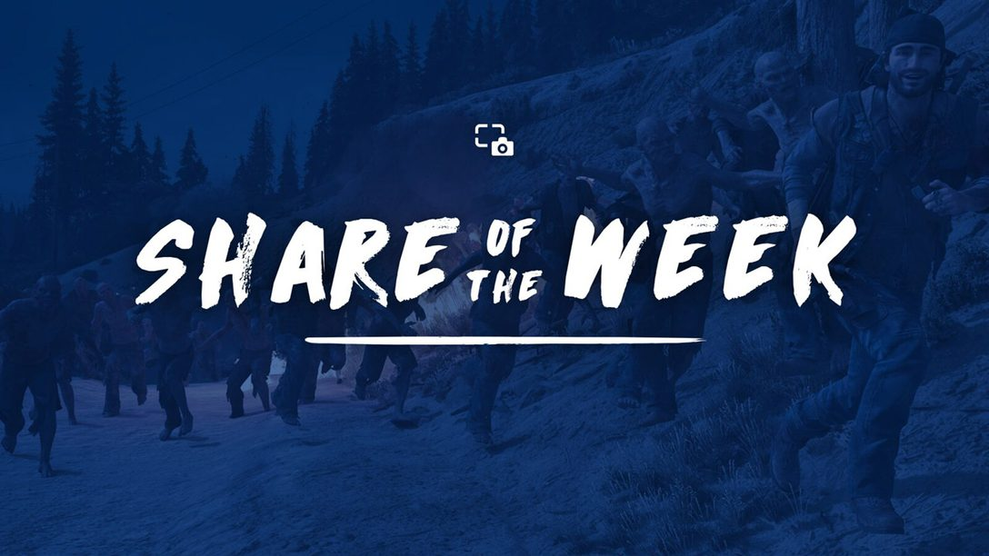 Share of the Week: Days Gone