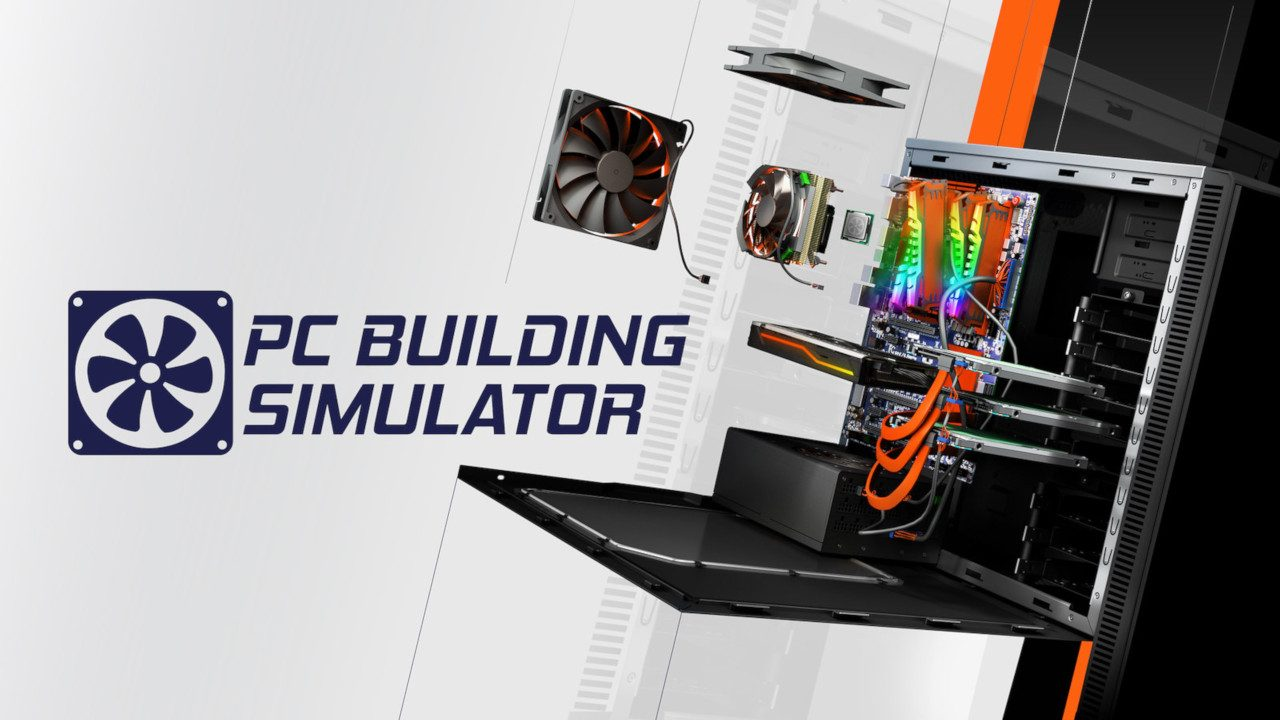 PC Building Simulator Launches on PS4 Today – PlayStation Blog