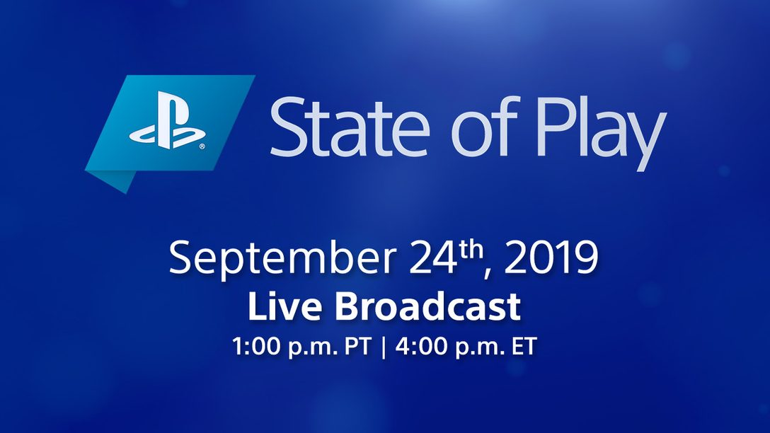 State of Play Airs Live Tuesday at 1pm Pacific