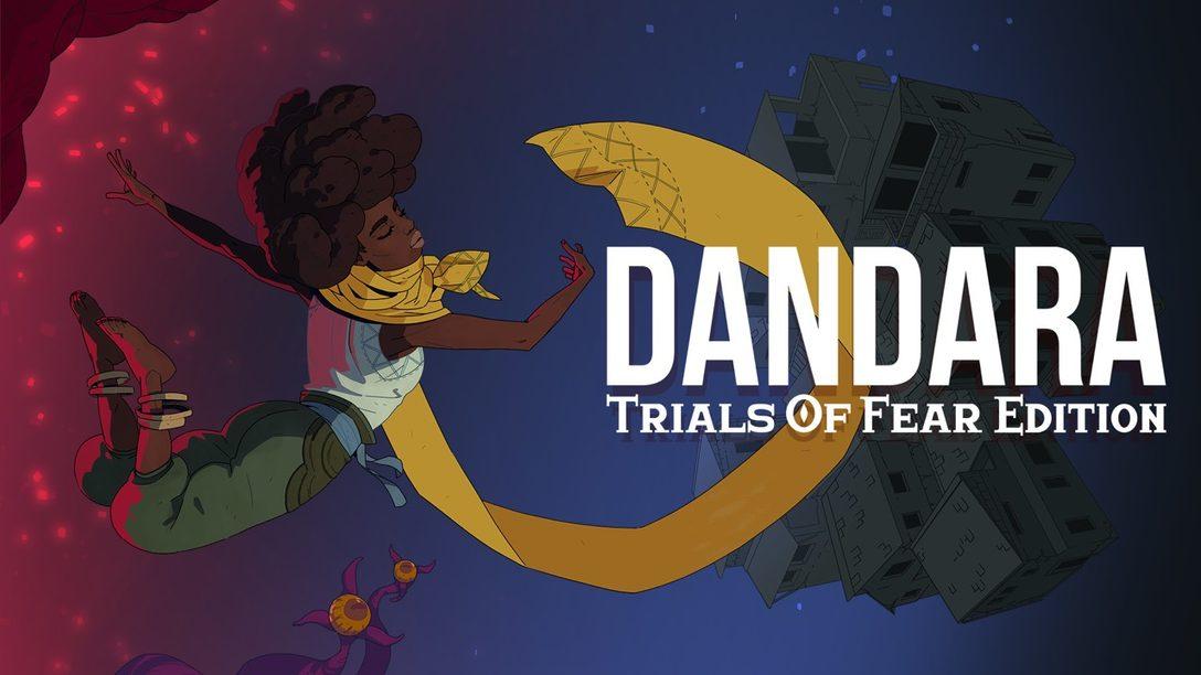 """Qué Hay de Nuevo en """"Trials of Fear"""" la Nueva Actualización Gratuita de Dandara que Estará Disponible Mañana"""