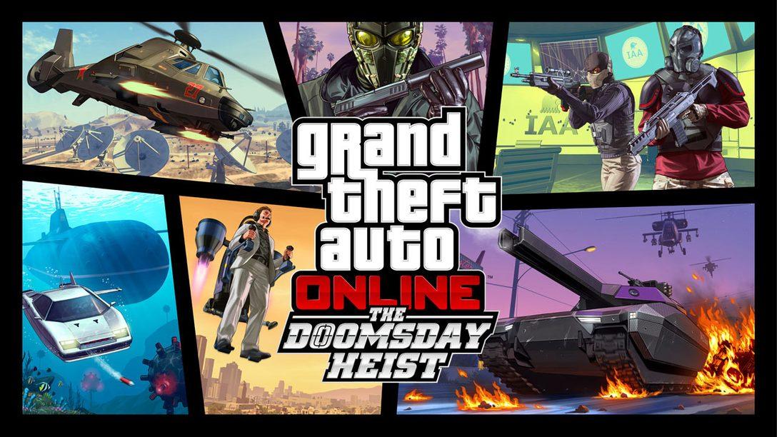 Grand Theft Auto Online: The Doomsday Heist Disponível Já para PS4