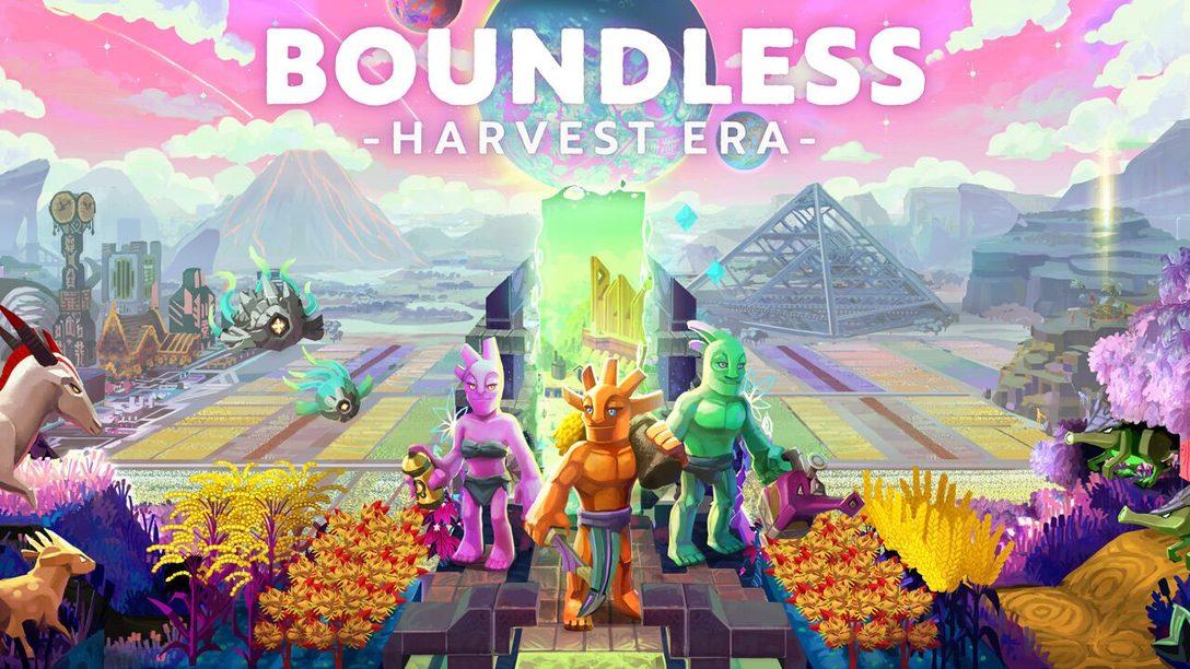 As Fazendas Chegam Hoje à Aventura de Construção de Mundos, Boundless